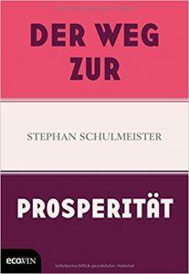 Buch: Der Weg zur Prosperität von Stephan Schulmeister