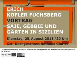Erich Kofler Fuchsberg, Vortrag, Gärten in Sizilien