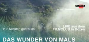 """Filmgespräch im Filmclub Bozen zum """"Das Wunder von Mals"""""""