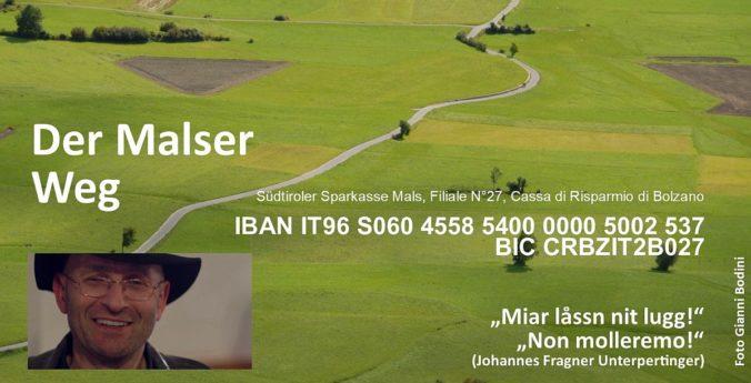 Spendenkonto Der Malser Weg; IBAN; Johannes Fragner-Unterpertinger