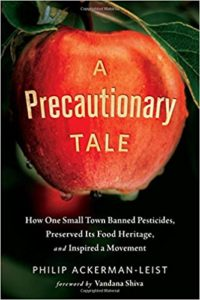 A Precautonary Tale, Philip Ackerman-Leist