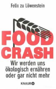 food crash von Felix zu Löwenstein